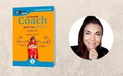 Ya está a la venta el 'GuíaBurros: La mejor coach para tus hijos eres tú'