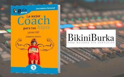 El 'GuíaBurros: La mejor coach de tus hijos' en el podcast de BikiniBurka
