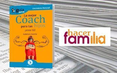 Gabriela García ofrece 3 herramientas para una mejor vida en HacerFamilia.com