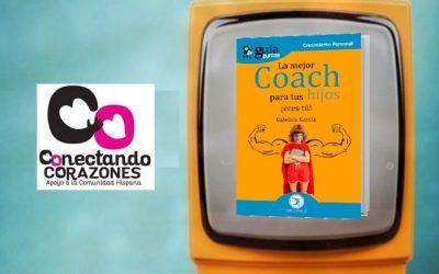 El 'GuíaBurros: La mejor coach para tus hijos' en Conectando Corazones
