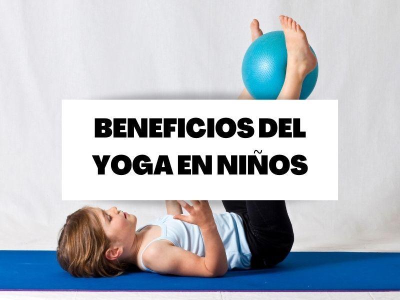 Beneficios del yoga en niños